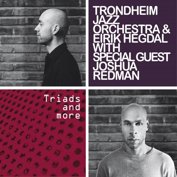 Triads and More (with Special Guest Joshua Redman) album cover