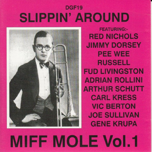 Slippin' Around: Miff Mole, Vol. 1 album cover