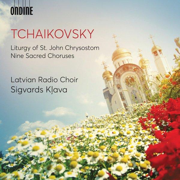 Tchaikovsky: Liturgy of St. John Chrysostom; Nine Sacred Choruses album cover