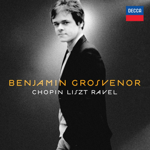 Benjamin Grosvenor: Chopin, Liszt, Ravel album cover