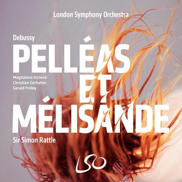 Debussy: Pelléas & Mélisande album cover