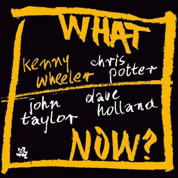 What Now? album cover