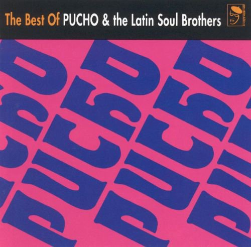 The Best of Pucho & the Latin Soul Brothers album cover