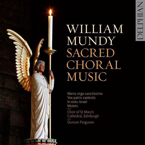 William Mundy: Sacred Choral Music album cover