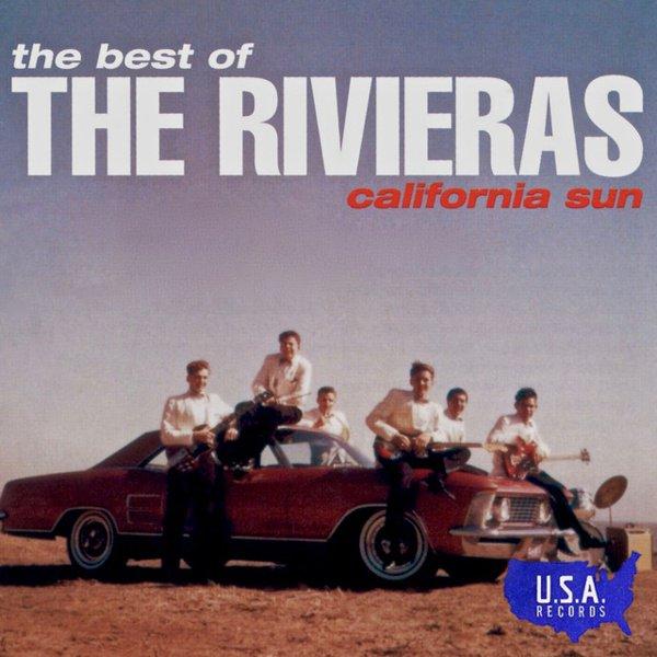 The Best of the Rivieras: California Sun album cover