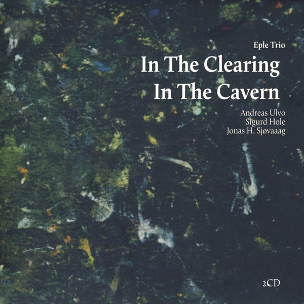 In the Clearing / In the Cavern album cover