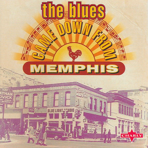 The Blues Came Down from Memphis album cover