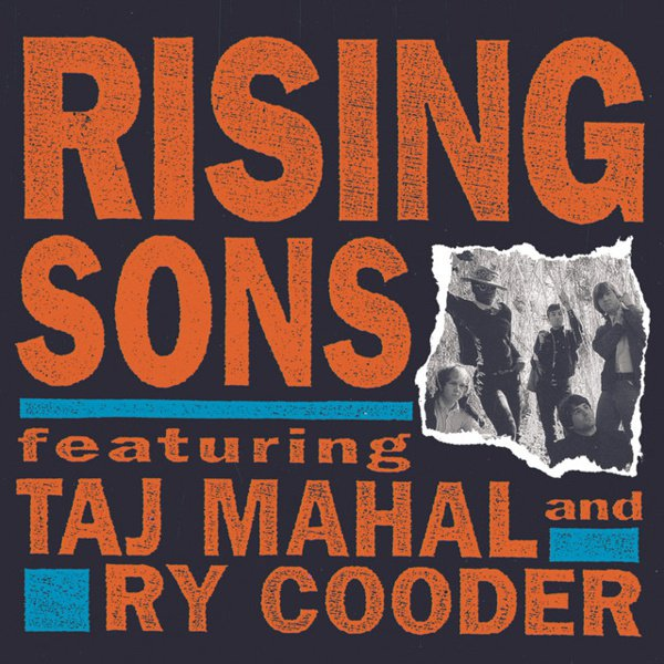Rising Sons Featuring Taj Mahal & Ry Cooder album cover