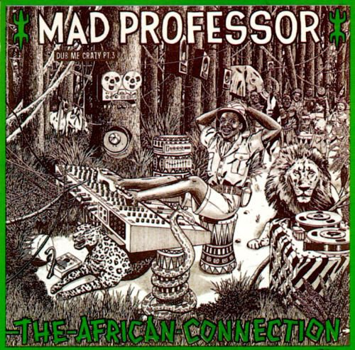 The African Connection: Dub Me Crazy, Vol. 3 album cover
